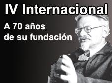 A 70 años de la fundación de la IV Internacional