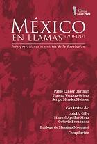 Mexico en llamas (1910-1917) | Interpretaciones marxistas de la Revolución