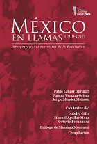 México en llamas (1910-1917)