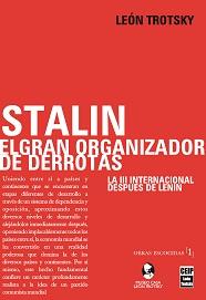 Stalin, el gran organizador de derrotas