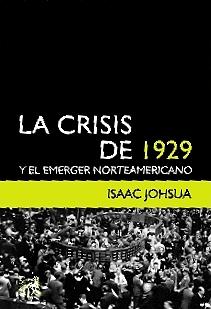 La crisis de 1929 y el emerger norteamericano