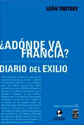 ¿Adónde va Francia? / Diario del exilio