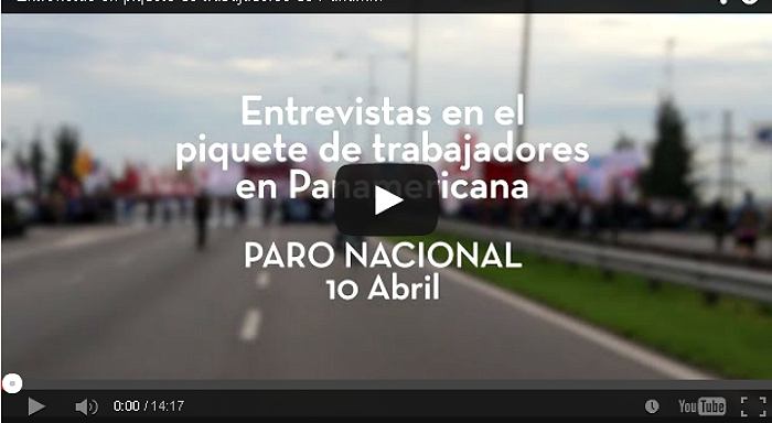 April 10, General Strike in Argentina · Interviews at the Pan-American Picket