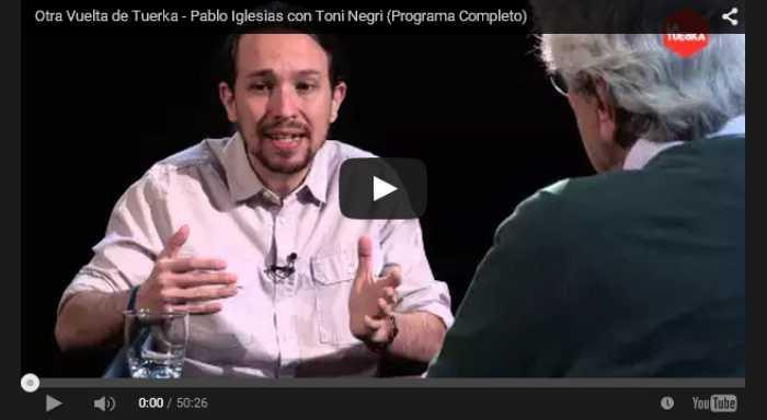 Toni Negri e Pablo Iglesias: dite qualcosa di sinistra!
