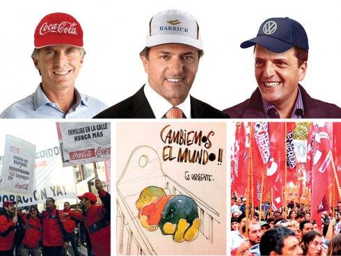 Ellos con las multinacionales, nosotros con los trabajadores