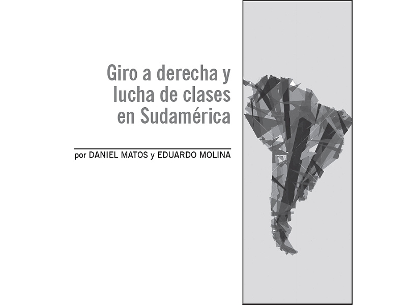 Giro a derecha y lucha de clases en Sudamérica