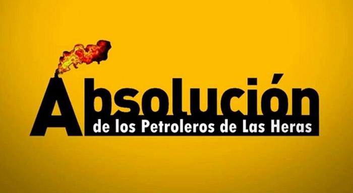 Absolución de los petroleros de Las Heras