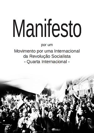 Saiu o Manifesto por um Por um Movimento por uma Internacional da Revolução Socialista - Quarta Internacional