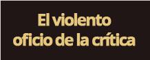 El violento oficio de la Crítica | Argentina